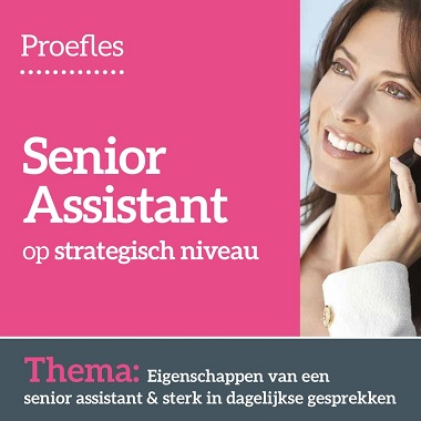 Proefles Senior Assistant op strategisch niveau